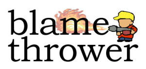 Blamethrower